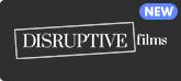 Disruptive Films Discount